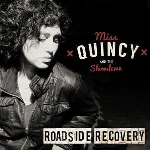 Miss Quincy & the Showdown - What Is Life If It Ain't Strange