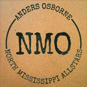 North Mississippi Allstars & Anders Osborne - Brush up Against You