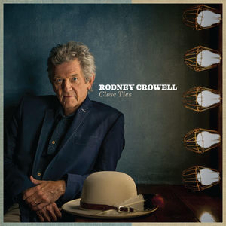 Rodney Crowell - East Houston Blues