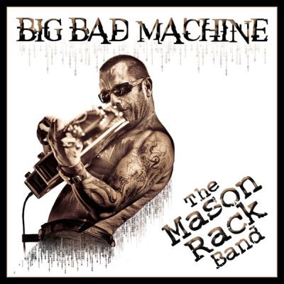 Album: Big Bad Machine