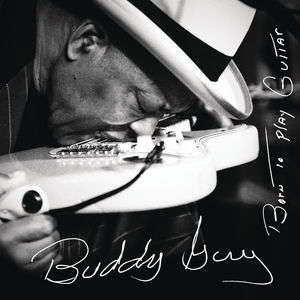 Buddy Guy - Whiskey, Beer & Wine