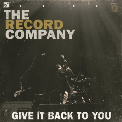 The Record Company - Turn Me Loose