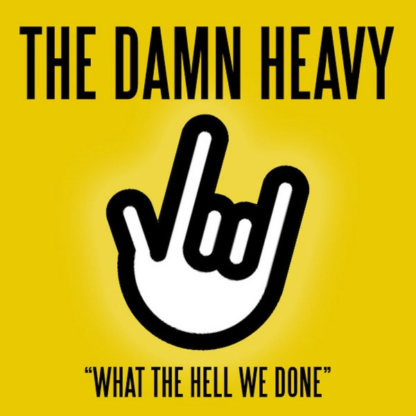 Album: What The Hell We Done