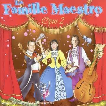 La famille Maestro - Dans la forêt de Brocéliande