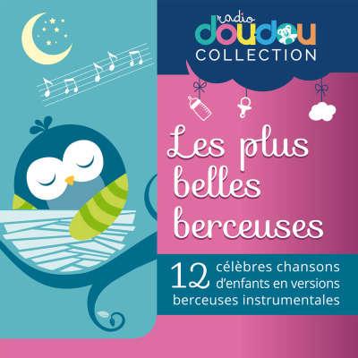 Berceuses Radio Doudou - Fais dodo cola mon petit frere