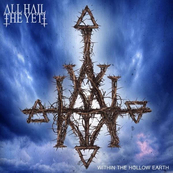 All Hail The Yeti - Bury Your Memory