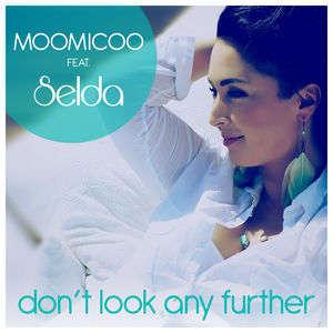 Moomicoo feat. Selda - Don't Look Any Further (Franco Maldini Remix Edit)