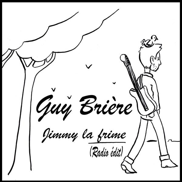 GUY BRIERE - Jimmy la frime