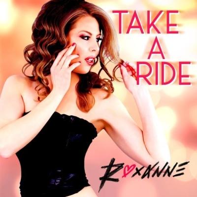 Roxanne - Take A Ride