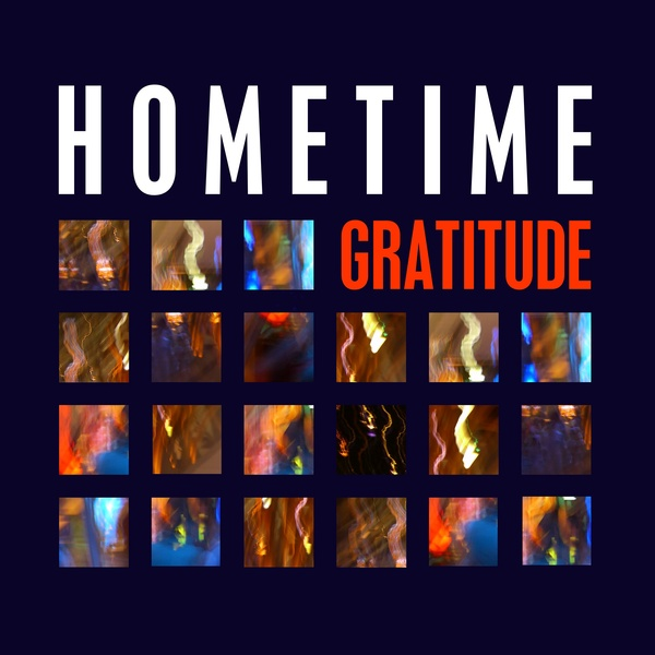 Hometime - Gratitude