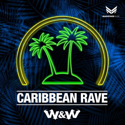 W&W - Caribbean Rave