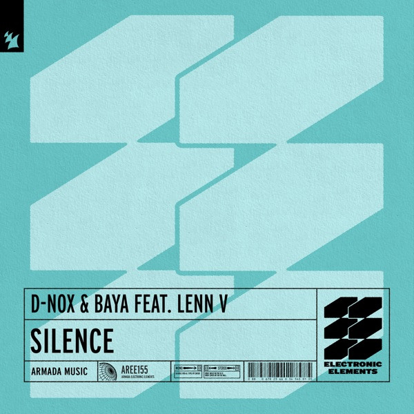 D-NOX & BAYA - Silence Feat. Lenn V (2020)