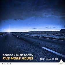 Deorro - Five More Hours (Deorro X Chri