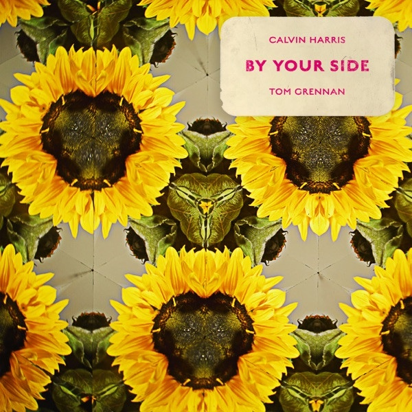 Calvin Harris feat. Tom Grennan - By Your Side
