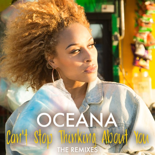 OCEANA - CAN'T STOP THINKING ABOUT YOU