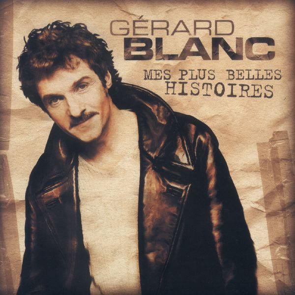 GERARD BLANC - UNE AUTRE HISTOIRE