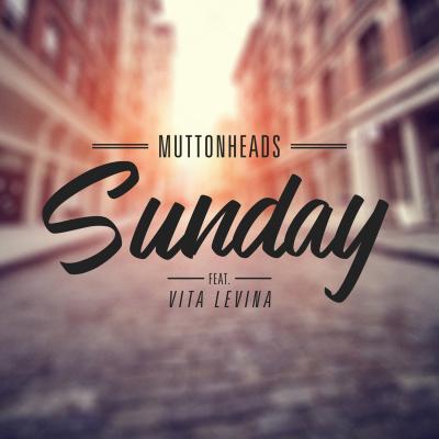 Muttonheads - Sunday