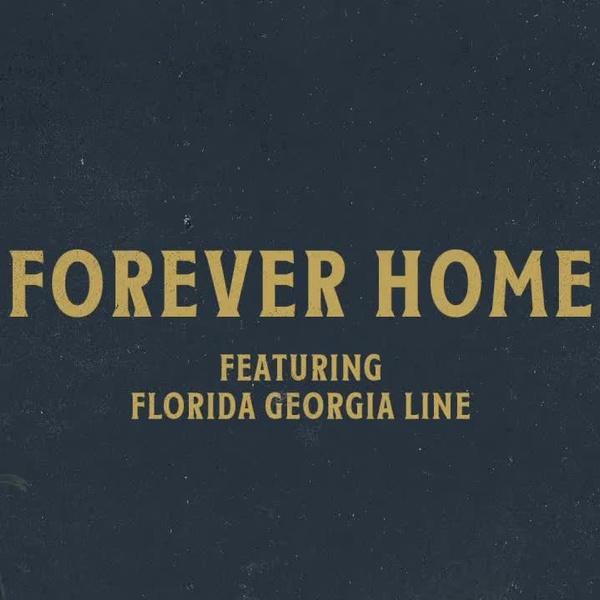 Chris Tomlin - Forever Home ft. Florida Georgia Line