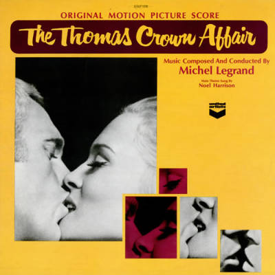 Michel Legrand - L'Affaire Thomas Crown - The Windmills Of Your Mind (Theme)