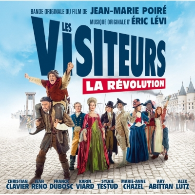 Eric Lévi - Les Visiteurs : La Révolution - Voices from the Past