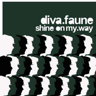 Diva Faune - Shine on My Way