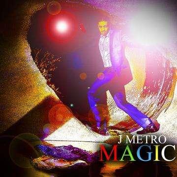 J Metro - Magic