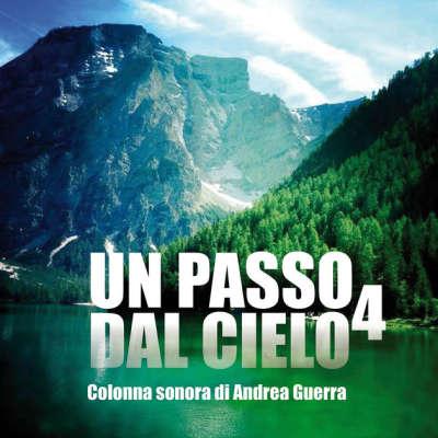Andrea Guerra - Un Passo Dal Cielo, Vol. 4 (TV) - Il Lago Di Braies