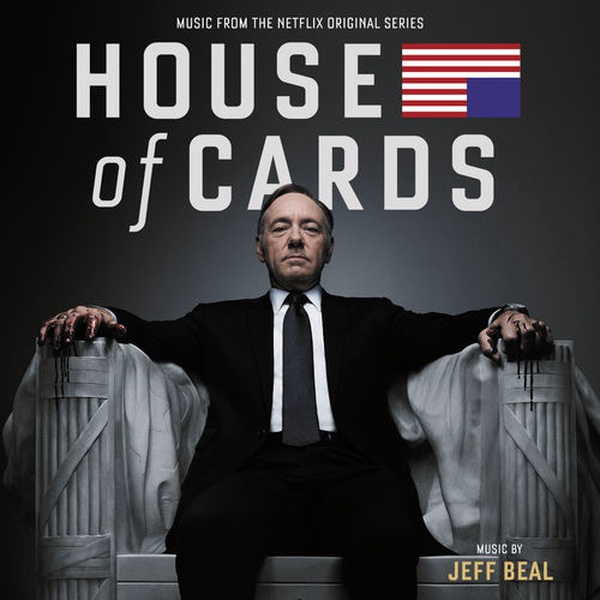 Jeff Beal - House Of Cards: Season 1, 2013 (TV) - Someone We Own