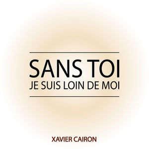 Xavier CAIRON - Alléluia, je revis par ta grâce