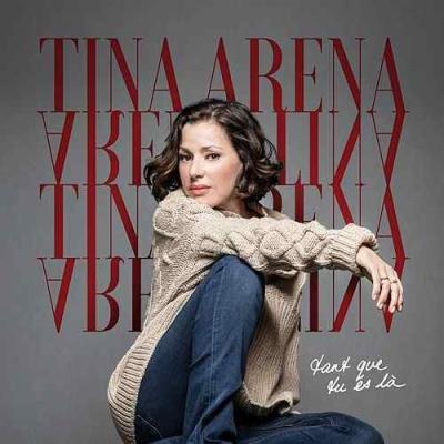 Tina Arena - Tant que tu es là
