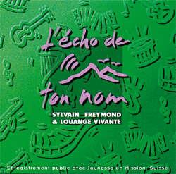 Sylvain Freymond & Louange Vivante - Pardon, Seigneur