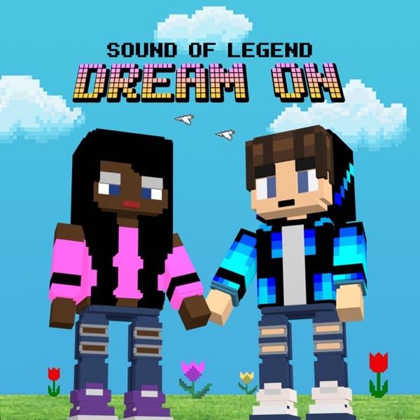 Sound Of Legend - Dream On