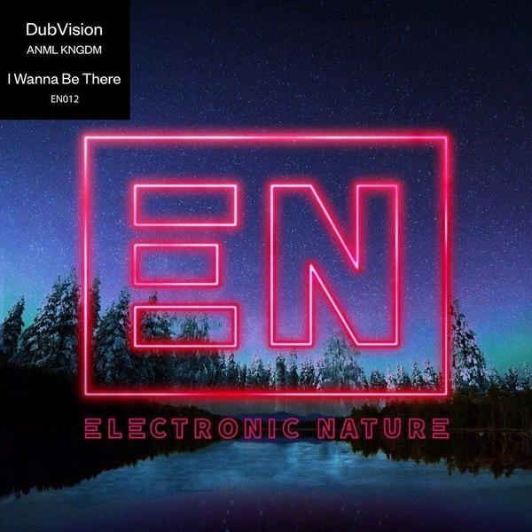 DubVision, ANML KNGDM - I Wanna Be There