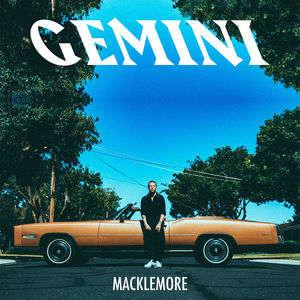 MACKLEMORE - Glorious