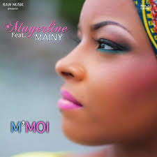 Mayerline Feat Mainy - M'MOI