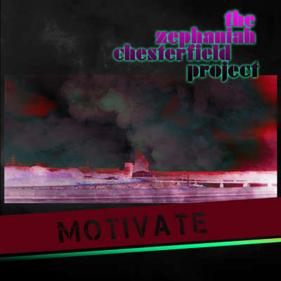 (blues, but tripped up and hoppy with funk rock) - motivate - (The Zephaniah Chesterfield Project)