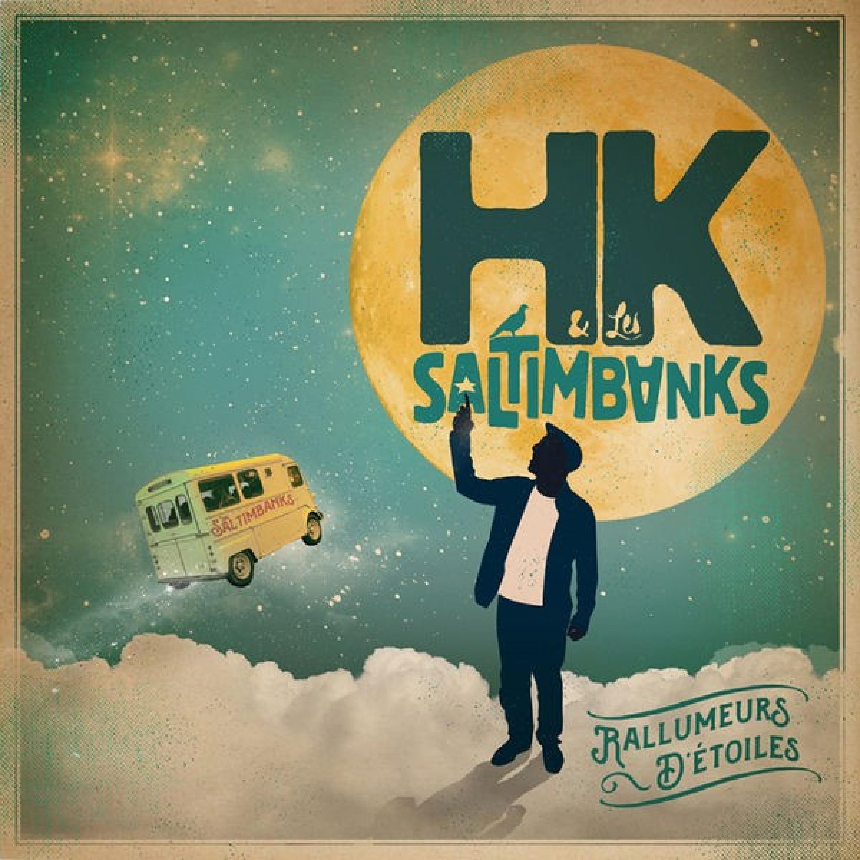 HK & les Saltimbanks - Fukushima mon Amour