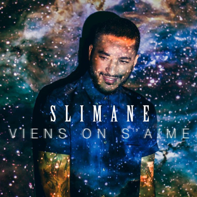 Slimane - Viens On s'Aime