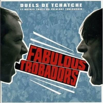 Les Fabulous Trobadors - Toulousain
